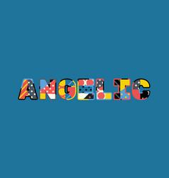 Angelic concept word art vector
