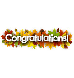 Autumn congratulations banner with leaves vector