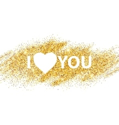 I love you message and heart golden glitter design vector
