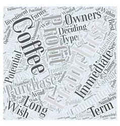 What is in a Coffee Franchise Word Cloud Concept vector image