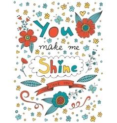 You make me shine I love you vector image