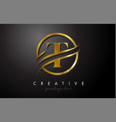 T golden letter logo design with circle swoosh vector
