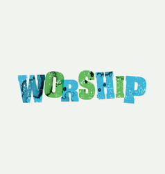 Worship concept stamped word art vector