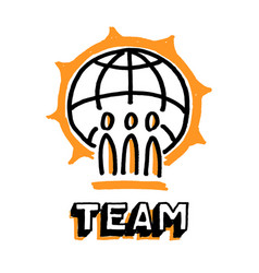 good team and big earth globe word team vector image