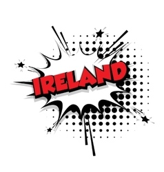Comic text Ireland sound effects pop art vector image