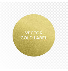gold label circle golden glitter texture isolated vector image