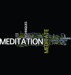 Learn to meditate text background word cloud vector