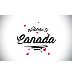 canada welcome to word text with handwritten font vector image