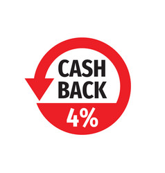 cash back 4 percent money refound - concept badge vector image