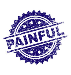 Grunge textured painful stamp seal vector