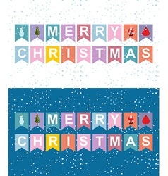 Christmas holiday flags garlands Letters on flag vector