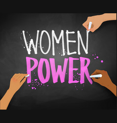 Female hands writing women power slogan vector