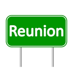 Reunion road sign vector