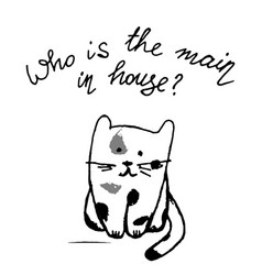 who is the main in house funny lettering with cat vector image