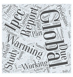The IPCC Reports on Global Warming Word Cloud vector image