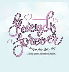 Friend forever phrase hand drawn lettering brush vector