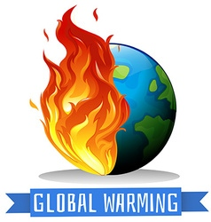 Global warming with earth on flame vector