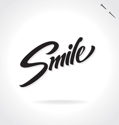 SMILE original custom hand lettering vector