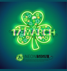 St patrick 17 march neon signs vector
