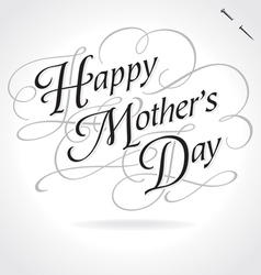 HAPPY MOTHERS DAY original custom hand lettering vector image