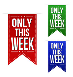 Only this week banner design set vector