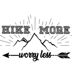 hike more on white background vector image