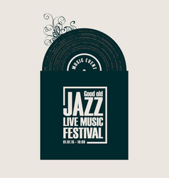 Jazz festival live music poster with vinyl record vector