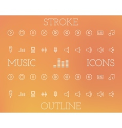 Music Outline and Stroke Icons Set vector image