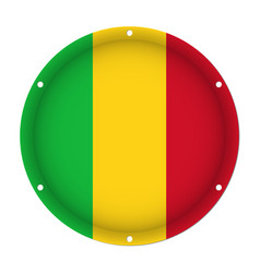 Round metallic flag of mali with screw holes vector