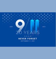 September 11 2001 - 9 11 memorial patriot day 20 vector
