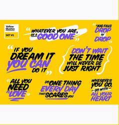 Set motivational quotes inspiring short vector