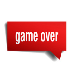 game over red 3d speech bubble vector image