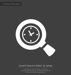 magnifier time premium icon white on dark vector image