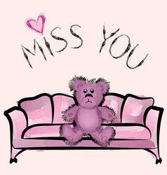 miss you note with bear valentines day greeting vector image