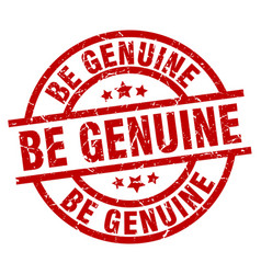 Be genuine round red grunge stamp vector
