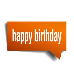 Happy birthday orange 3d speech bubble vector