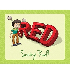 Seeing red vector image