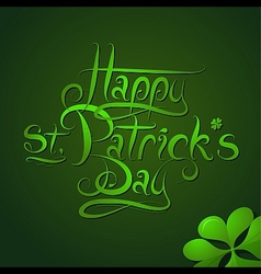 St Patrick Day greeting card calligraphy vector image