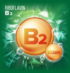vitamin b2 riboflavin vitamin gold oil vector image vector image