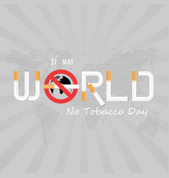 world no tobacco day calligraphy background vector image