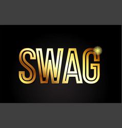 Swag word text typography gold golden design logo vector