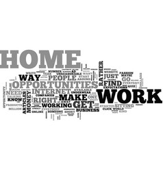where do you find work at home opportunities text vector image vector image