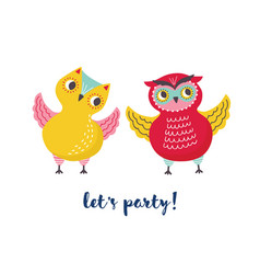 pair of cute joyful owls and let s party lettering vector image