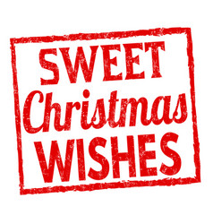 sweet christmas wishes sign or stamp vector image