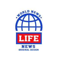 world life news logo original design social mass vector image