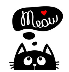 black cat looking up to meow lettering text think vector image