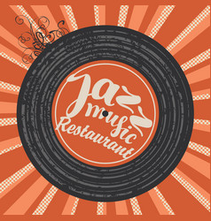 menu for jazz restaurant with vinyl record vector image