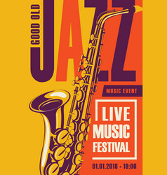 Retro poster for the jazz festival with saxophone vector