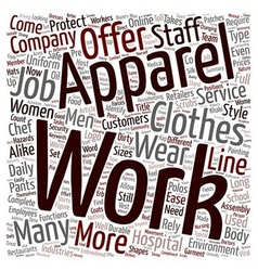 Work Apparel text background wordcloud concept vector image