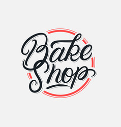 Bake shop lettering logo vector